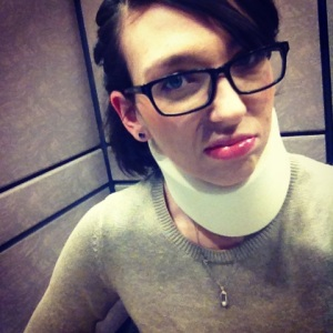 Me with my cervical collar. Is it just me, or does that sound like a birth control method?