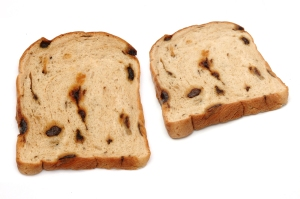 Raisin bread. Good by the slice, bad by the multiple stale loaf.